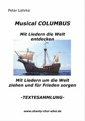 Musical Columbus mit Liedern die Welt entdecken...