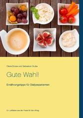 Gute Wahl! - Ernährungstipps für Dialysepatienten
