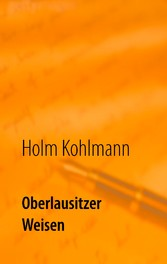 Oberlausitzer Weisen - Gedichte