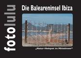 """Die Baleareninsel Ibiza - """"Natur-Hotspot i..."""