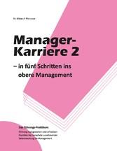 Manager-Karriere 2 - In fünf Schritten ins ober...