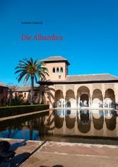 Die Alhambra - Geschichte Kunst Architektur