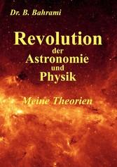 Revolution der Astronomie und Physik, Meine The...