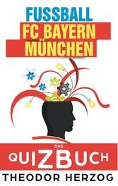 FC Bayern München - Das Quizbuch