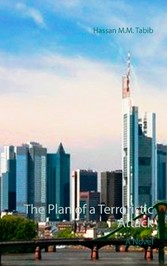 The Plan of a Terroristic Attack - A Novel