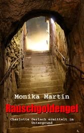 Rauschgoldengel - Charlotte Gerlach ermittelt im Untergrund