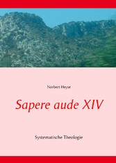 Sapere aude XIV - Systematische Theologie