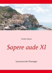 Sapere aude XI - Systematische Theologie