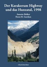 Der Karakorum Highway und das Hunzatal, 1998 - ...