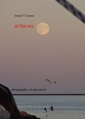 at the sea - photographic art and poems