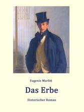 Das Erbe - Historischer Roman
