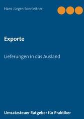 Exporte Lieferungen in das Ausland
