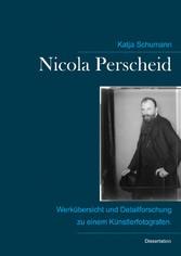 Nicola Perscheid (1864 - 1930). - Werkübersicht...