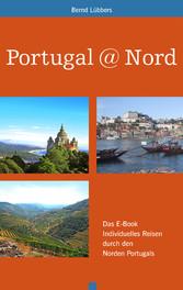 Portugal@Nord - Das E-Book individuelles Reisen...