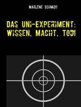 Das Uni-Experiment: Wissen, Macht, Tod!