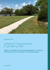Lehrbuch Requirements Engineering Teil 1 - Agil...