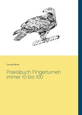 Praxisbuch Fingerturnen immer 10 bis 100