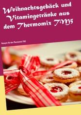 Weihnachtsgebäck und Vitamingetränke aus dem Th...
