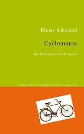Cyclomanie - Das Fahrrad in der Literatur