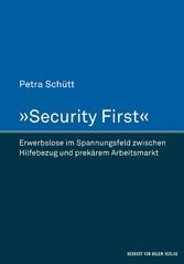 Security First - Erwerbslose im Spannungsfeld z...