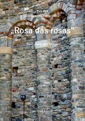 Rosa das rosas - Cantigas de Santa Maria