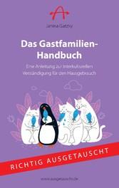 Das Gastfamilien-Handbuch - Eine Anleitung zur ...