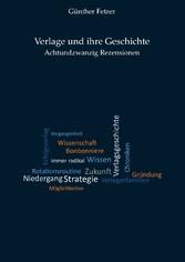 Verlage und ihre Geschichte - Achtundzwanzig Rezensionen