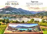 Art Walk Tegernsee - Ein beeindruckender und ge...