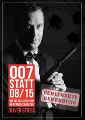 007 statt 08/15 Geheimakte Bewerbung - Wie Sie ...