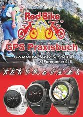 GPS Praxisbuch Garmin fenix 5 -Serie - Praxis- ...