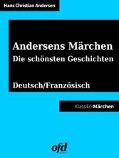 Andersens Märchen - Die schönsten Geschichten -...