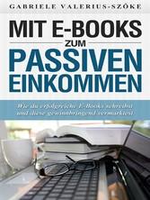 Mit E-Books zum passiven Einkommen - Wie du erf...