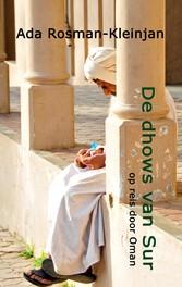 De dhows van Sur - op reis door Oman