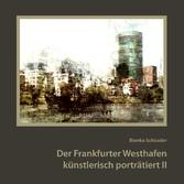 Der Frankfurter Westhafen künstlerisch porträti...