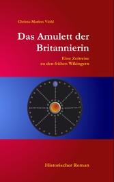 Das Amulett der Britannierin - Eine Reise in di...