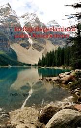 Im Regenbogenland und andere Reiseabenteuer - E...