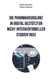 Die Pharmakovigilanz in digital gestützten nich...