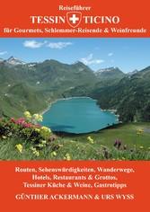 Reiseführer Tessin - Ticino - Für Gourmets, Sch...