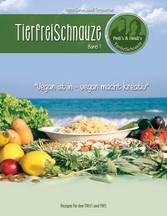 Tierfreischnauze Band 1 (Ringbuch) - Vegan ist ...