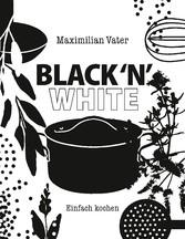 Black n White Einfach kochen