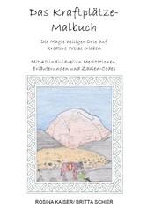 Das Kraftplätze - Malbuch - Die Magie heiliger ...
