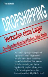 Dropshipping - Verkaufen ohne Lager - Die völli...