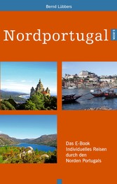 Nordportugal - Das E-Book individuelles Reisen ...