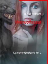 Werwolfssaat - Dämonenfeuerband Nr. 2