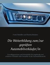Die Weiterbildung zum/zur geprüften Automobilve...