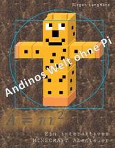 Andinos Welt ohne Pi - Ein Minecraft-Abenteuer
