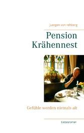 Pension Krähennest - Gefühle werden niemals alt