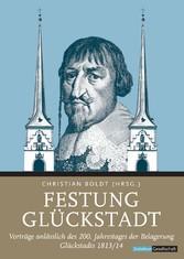 Festung Glückstadt - Vorträge anlässlich des 20...