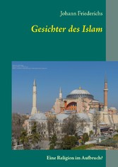 Gesichter des Islam - Eine Religion im Aufbruch?