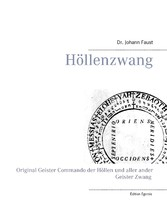 Höllenzwang - D. Fausts original Geister Comman...